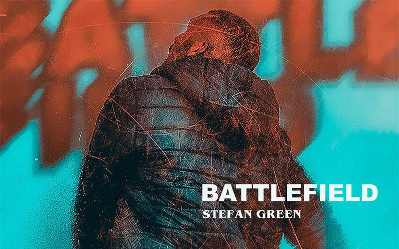 Stefan Green - Battlefield