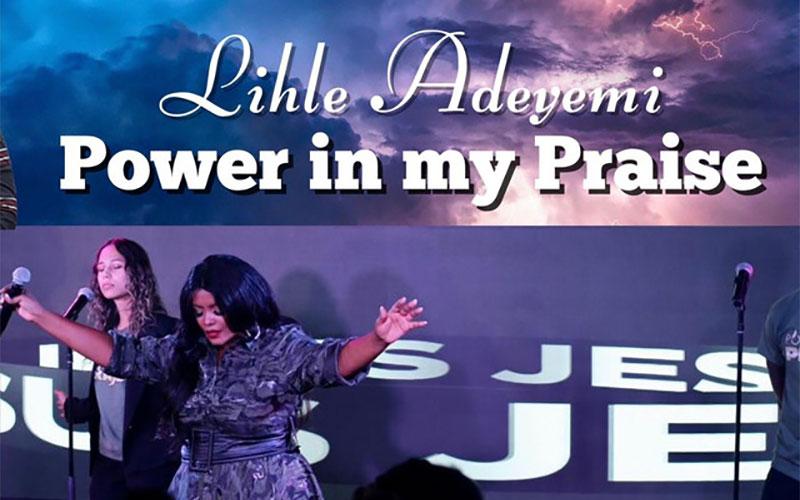 Lihle Adeyemi Power In My Praise